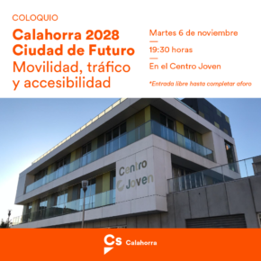Ciudadanos Calahorra organiza un coloquio sobre la ciudad del futuro en materia de movilidad, tráfico y accesibilidad